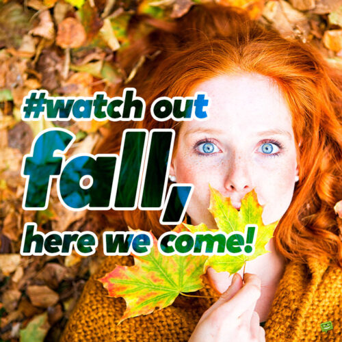 Fall captions of photos with friends.