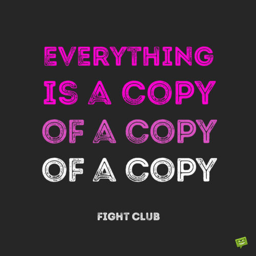 Fight Club Movie quote to note and share.
