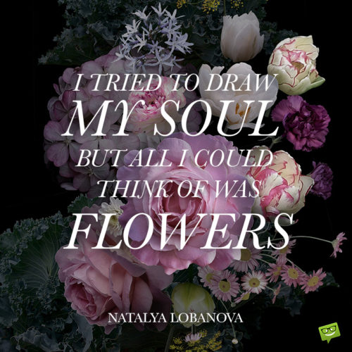 Cute flower quote.