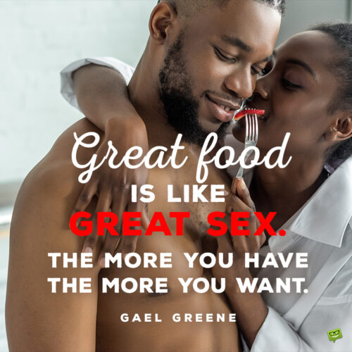 Food and love quote to inspire you.