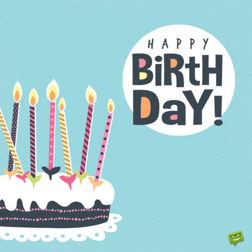 Birthday image to help you wish on chats, messages and emails.