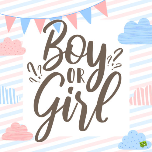 Gender reveal quote on image.