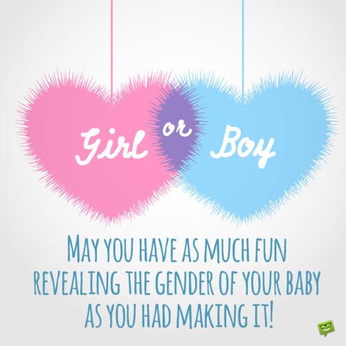 Funny gender reveal quote to share with future parents.
