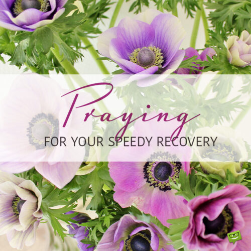 Get well soon prayer to share.
