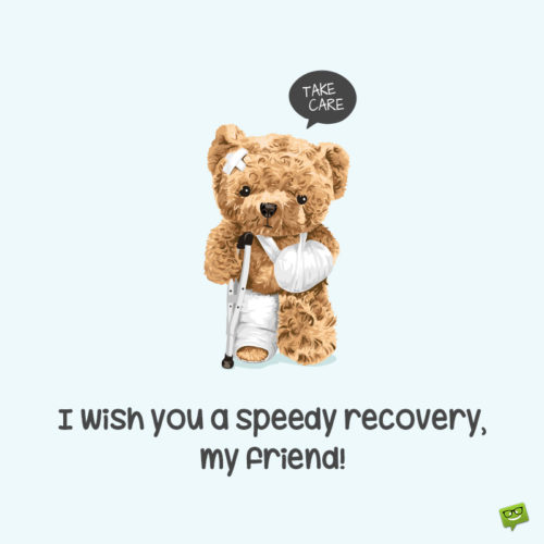 Cute image to help you wish get well soon to a friend or family member.
