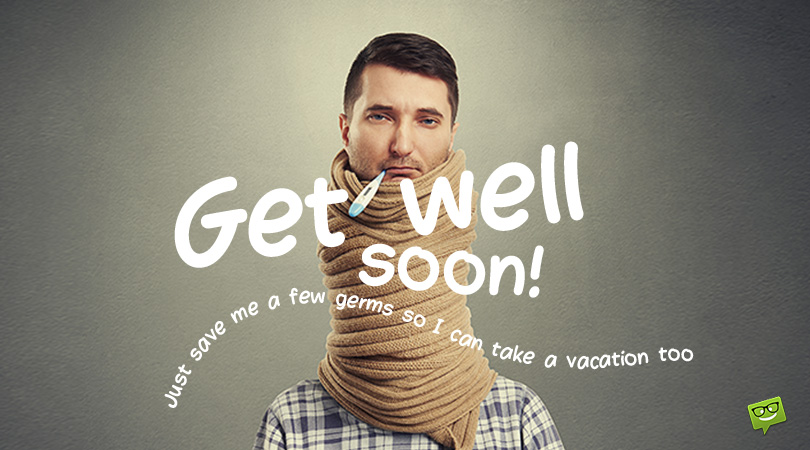 Get Well Soon | Wishing a Speedy Recovery
