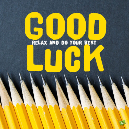 Good luck message to share with someone taking an exam.
