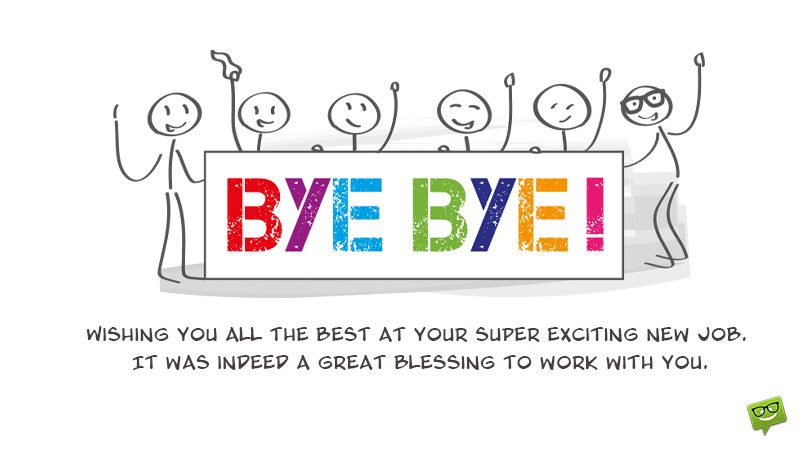 Goodbye Messages When You (or a Colleague) Leave the Company