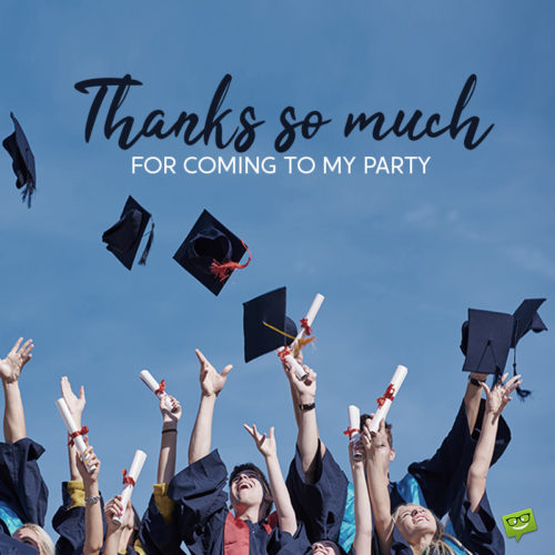 Thank you note for attending graduation party.
