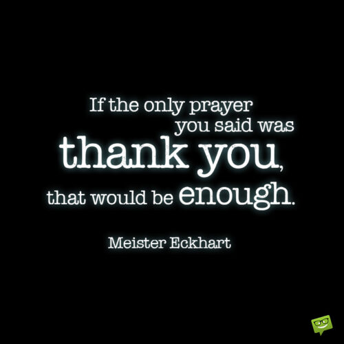 Quote about gratitude to make you think.