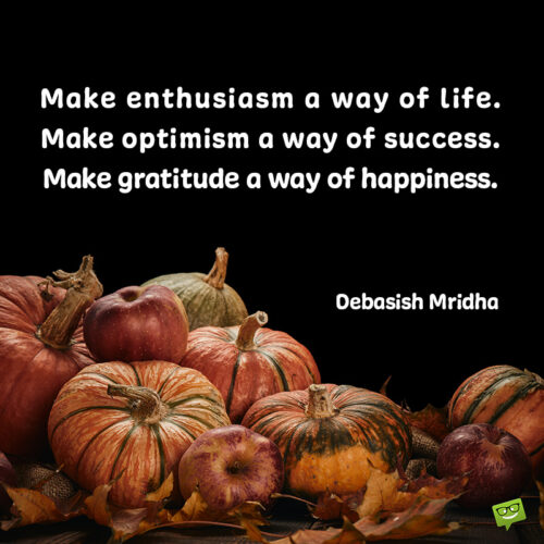 Gratitude quote for thanksgiving.