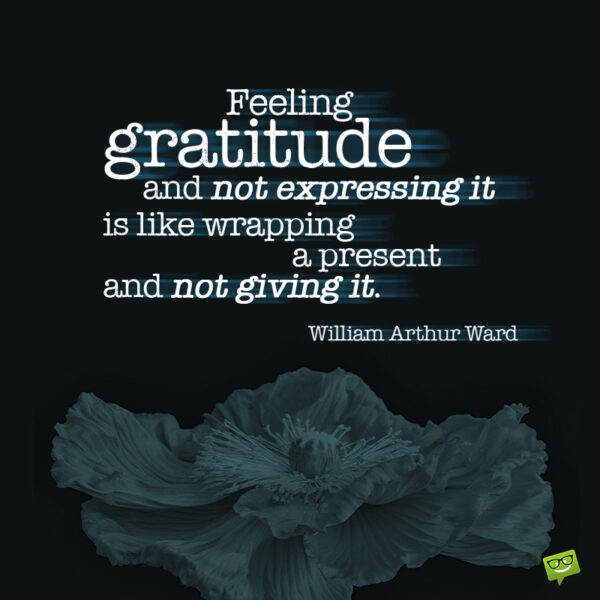 Gratitude quote to make you think.