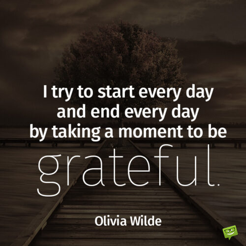 Gratitude quote to inspire you.