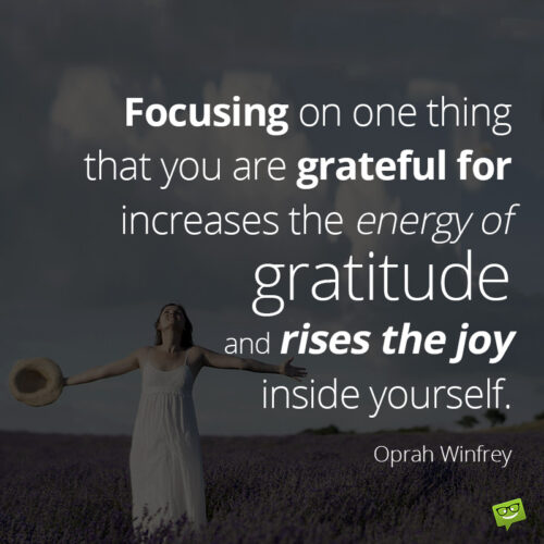 Inspirational gratitude quote to make you think .