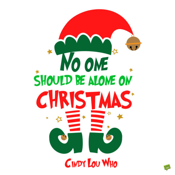 Cute Grinch quote.