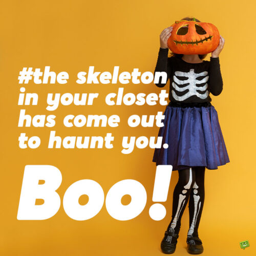Funny Halloween caption for your photo posts.