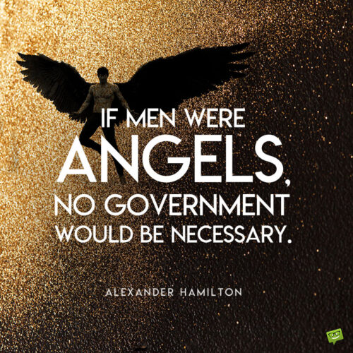 Alexander Hamilton quote to note and share.