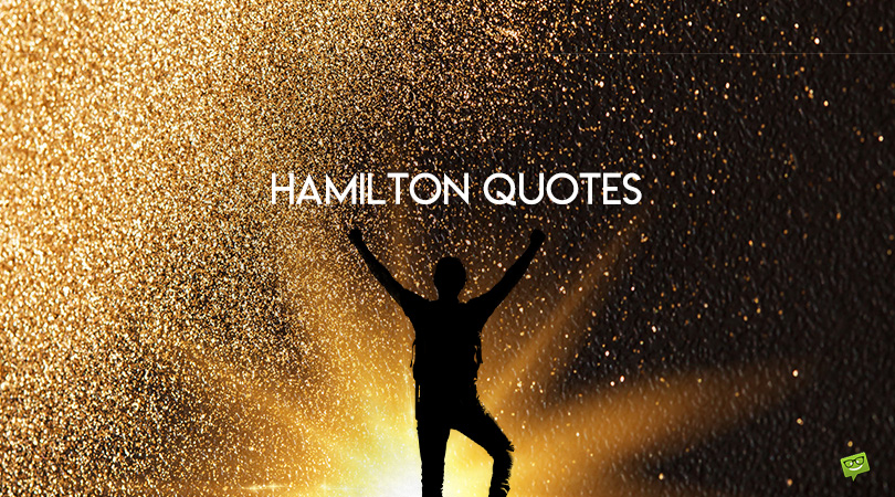 100+ Alexander Hamilton Quotes That Stood The Test of Time