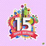 15th birthday wish on colorful image.