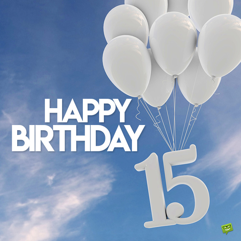 Happy 15th Birthday Messages