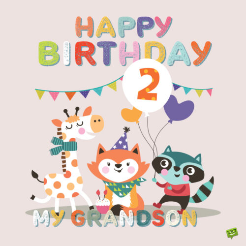 Happy birthday message for 2nd birthday.
