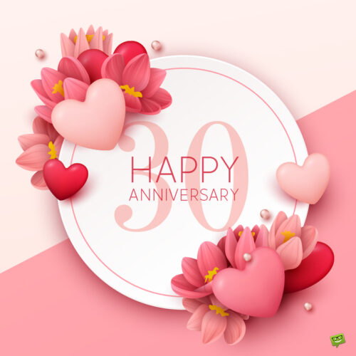 Happy wedding anniversary wish for 30 years of marriage on image of warm colors with hearts.
