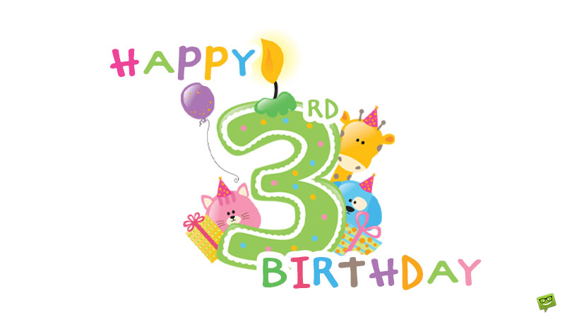 Happy 3rd Birthday | 20 Birthday Quotes of Love for your Little One