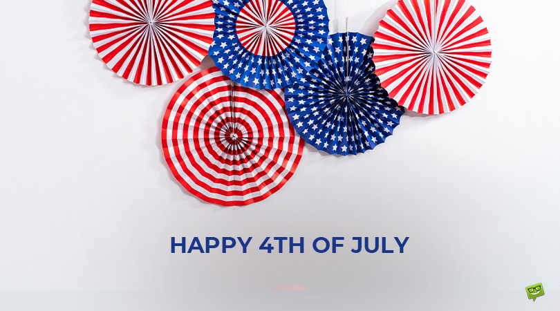 20+ Happy 4th of July Messages to Celebrate Freedom