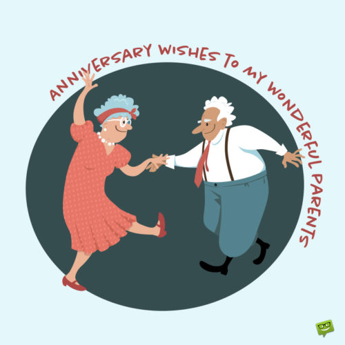 Cute and funny happy anniversary image for parents.