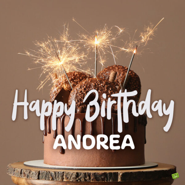 Happy birthday image with cake for Andrea.