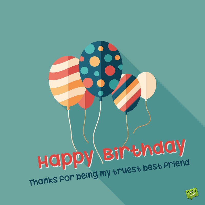 Happy Birthday My Friend 100 Birthday Quotes For Friends