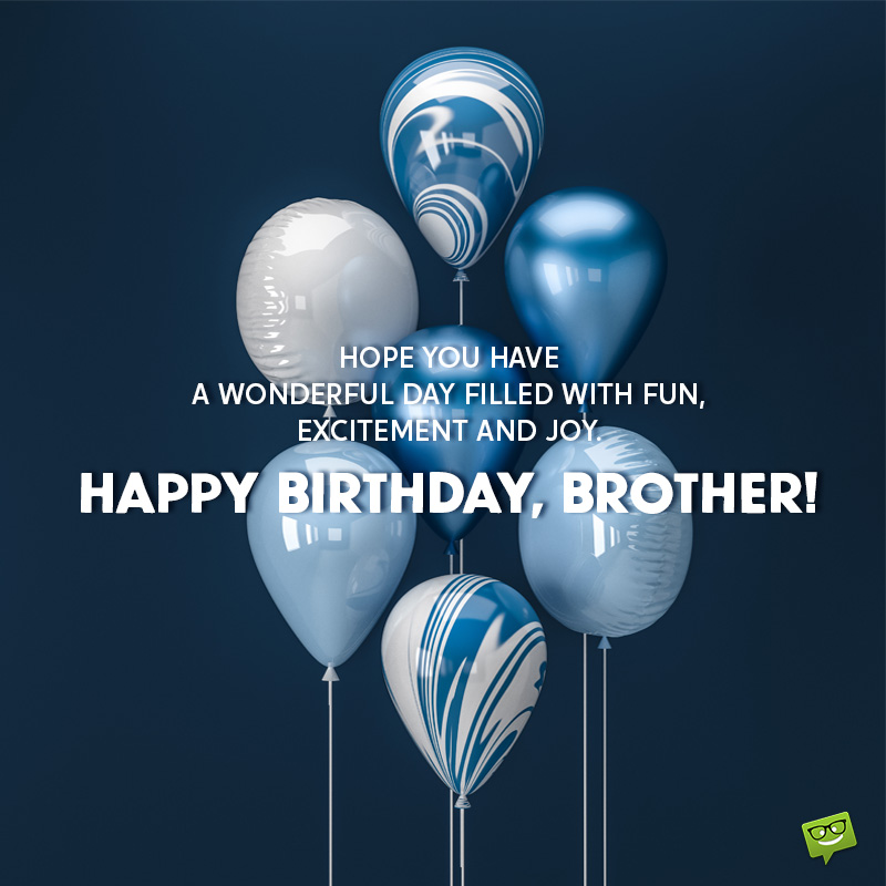Best Birthday Wishes For Your Bro