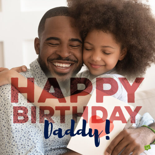 Happy Birthday wish to a cool dad on image of girl hugging her father.