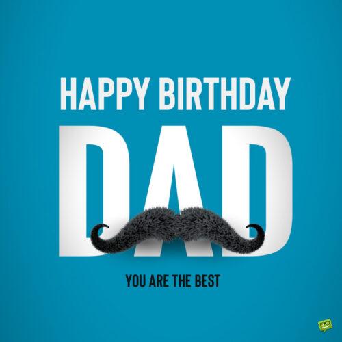 Birthday wish for dad.
