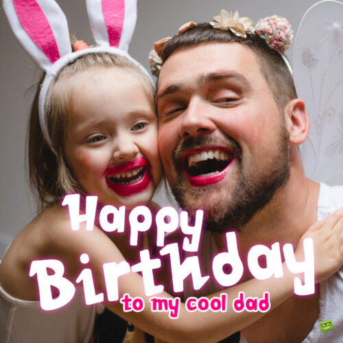 Funny birthday image for dad.