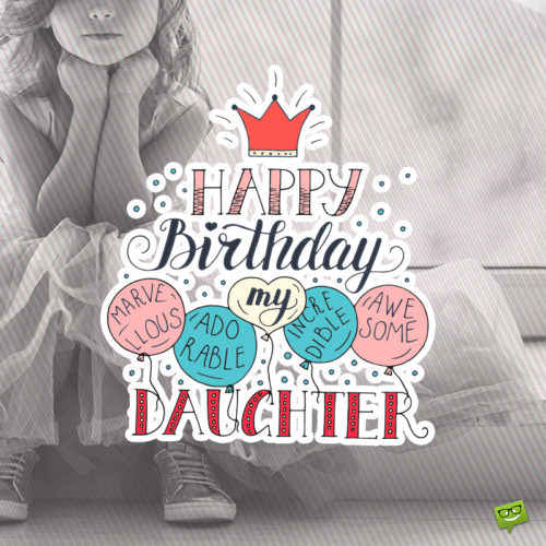 Birthday wish for daughter.