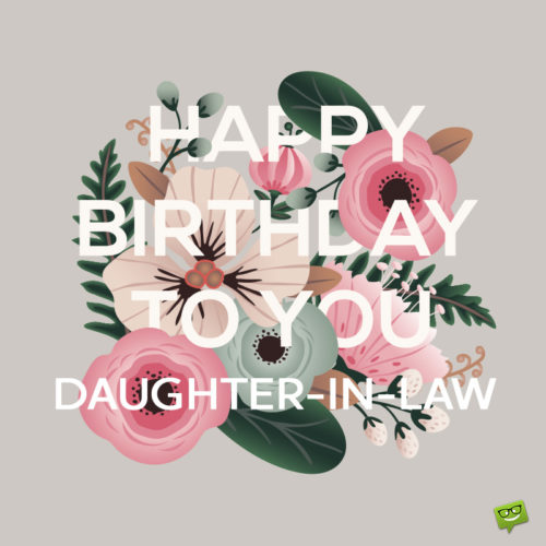Birthday wish for daughter-in-law.