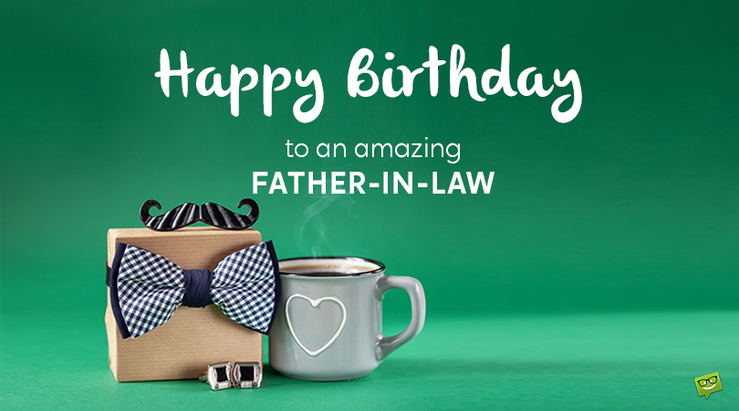 Happy Birthday, Father-in-law!