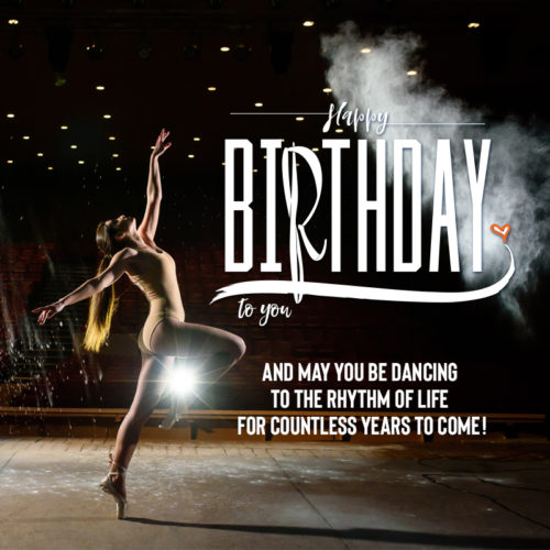 Birthday wish for a dancer. On image for easy sharing on chats and emails.