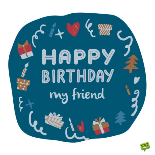 Happy birthday wish for friends on colorful illustration of birthday party elements.