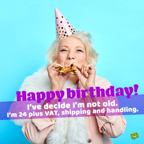Funny birthday image with message.