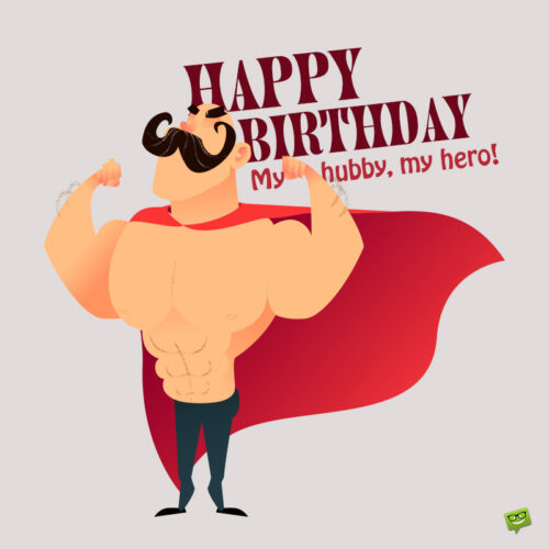 Funny birthday image for husband.