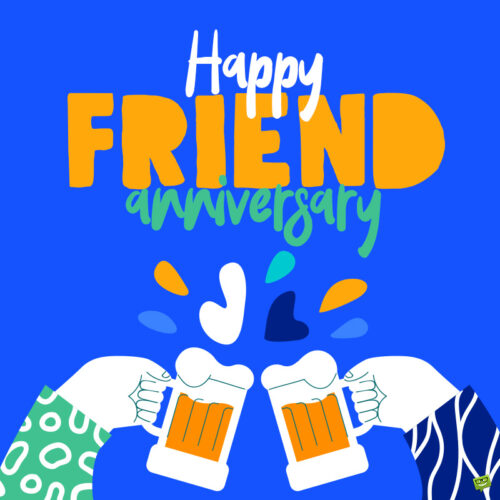Happy Friendversary wish on image to share.