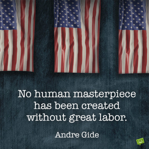 Labor day quote for inspiration on an image you can share on messages.