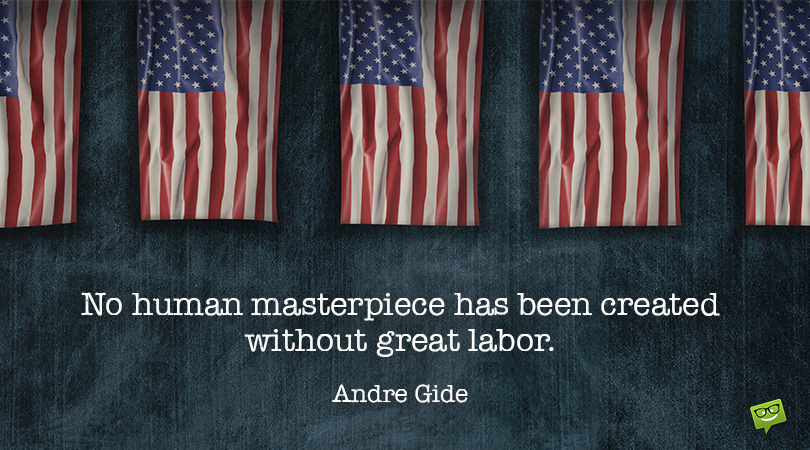 60 Famous + Original Labor Day Quotes | Happy Labor Day!