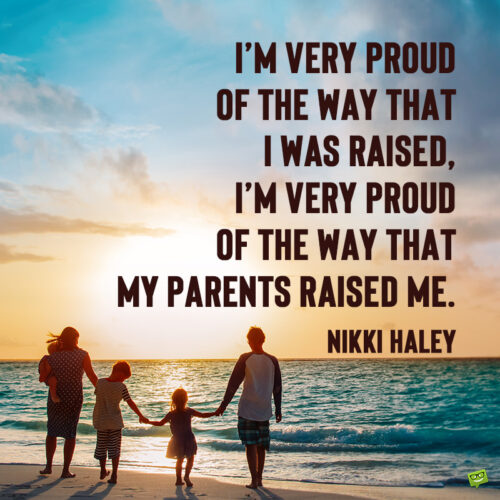 Quote to share on Parents' day.