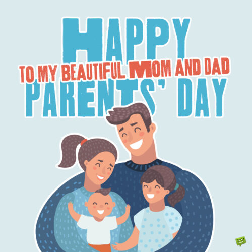 Happy parents' day image to share and send to your loved ones.