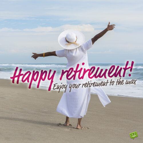 Retirement wish on image with woman.