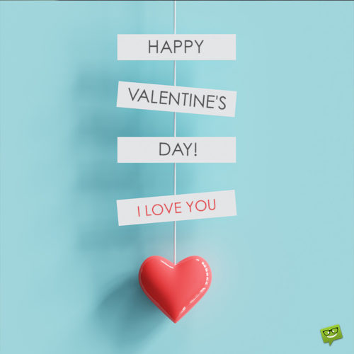 Love quote for Valentine's day.