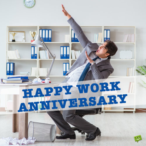 Happy work anniversary image to share with friends, colleagues or family.